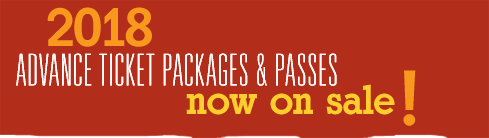 2018 Advance Ticket Packages & Passes: Now On Sale!