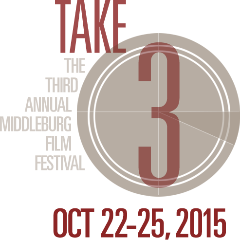 Take 3:  The Third Annual Middleburg Film Festival, Oct 22-25, 2015